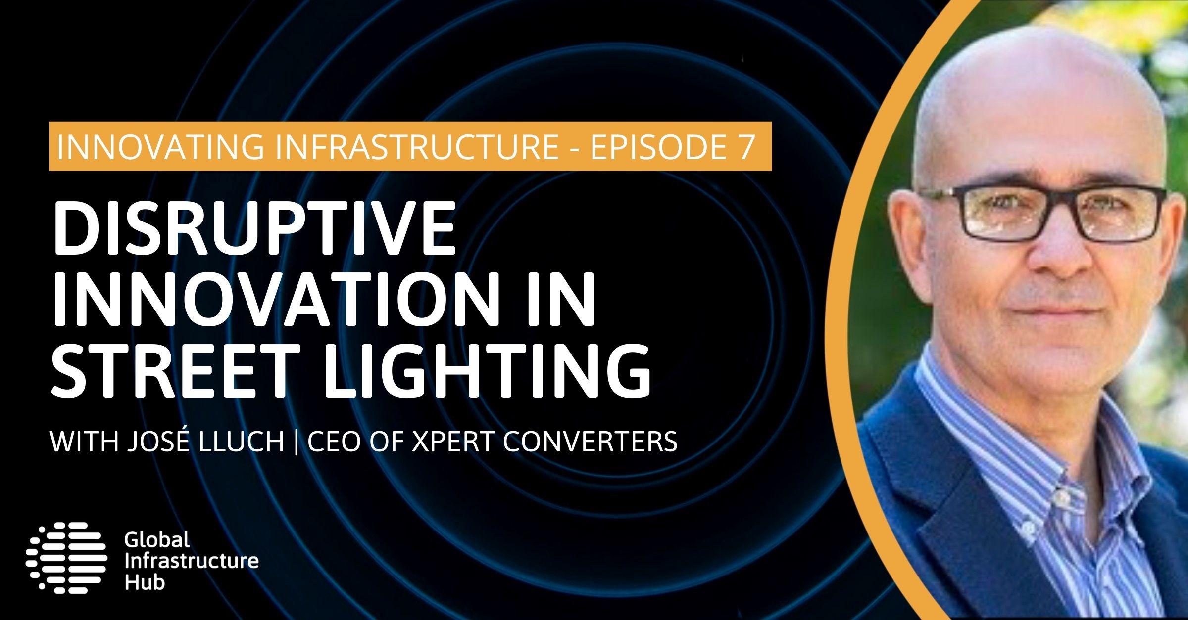 Disruptive innovation in street lighting